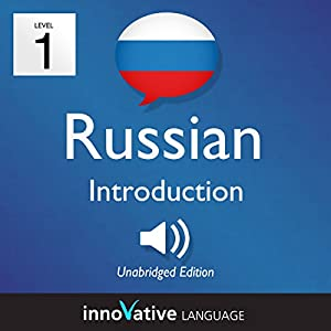 Learn Russian - Level 1: Introduction to Russian, Volume 1: Lessons 1-25 Audiobook