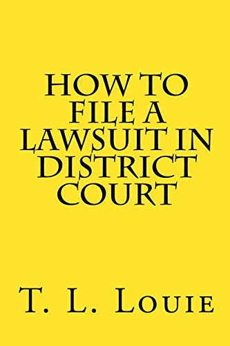(How to File A Lawsuit in District Court)
