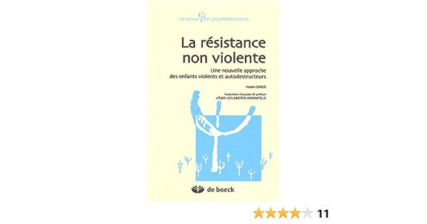 La resistance non violente Carrefour des psychothérapies ...