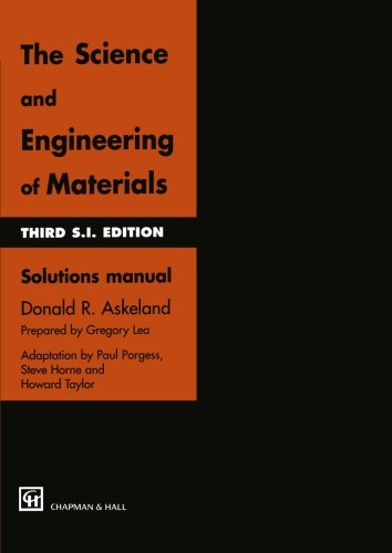 The Science and Engineering of Materials: Solutions manual
