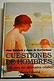 img - for Cuestiones de hombres / Men's Issues: Guia Para Las Diferentes Edades (Libros Singulares) (Spanish Edition) book / textbook / text book