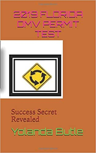 Permit Test Florida >> 2019 Florida Dmv Permit Test Success Secret Revealed Yolanda Butle