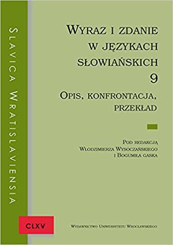 Slavica Wratislaviensia Clxv Wyraz I Zdanie W Jezykach