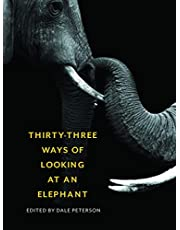 Thirty-Three Ways of Looking at an Elephant