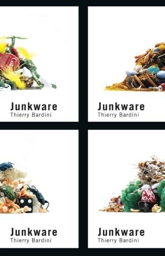 Junkware (Posthumanities)