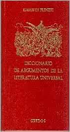 Diccionario argumentos literatura univer: 901 DICCIONARIOS