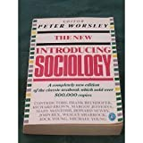 The New Introducing Sociology, Peter Worsley and Frank Bechhofer, 0140227954