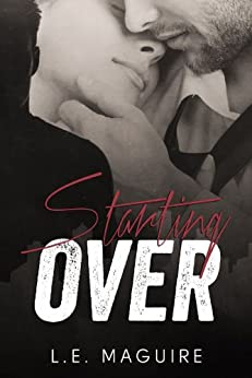 Starting Over (Hart of Seattle Book 1) by [Maguire, L. E.]