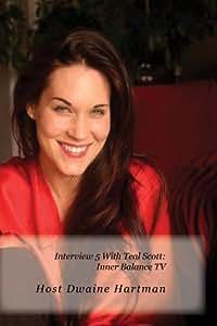 Interview 5 With Teal Scott: Inner Balance TV
