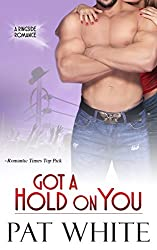 Got A Hold On You (Ringside Romance series Book 2)