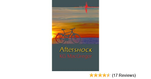 Aftershock shaken series book 2 kindle edition by kg macgregor aftershock shaken series book 2 kindle edition by kg macgregor literature fiction kindle ebooks amazon fandeluxe Image collections