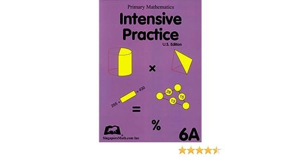 Primary Mathematics Intensive Practice U.S. Edition 6A: Jennifer ...