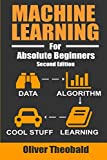 Machine Learning For Absolute Beginners: A Plain English Introduction (Machine Learning For Beginners) - cover