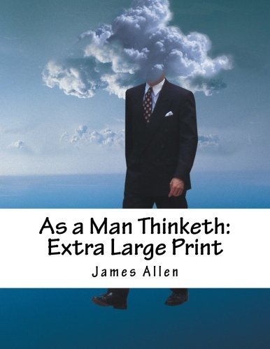 Download As a Man Thinketh: Extra Large Print PDF