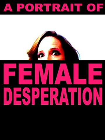 A Portrait of Female Desperation (Love And Diane Documentary)