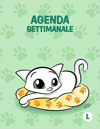 Agenda settimanale - L: Verde - Gatti - Perpetua (Senza date ...