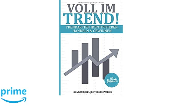 Voll Im Trend Trendaktien Identifizieren Handeln Gewinnen