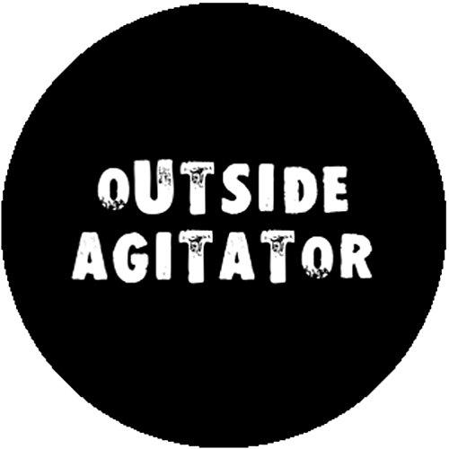 New Badge Button Pin Outside Agitator Punk Anarchist Radical Socialist Anarchist