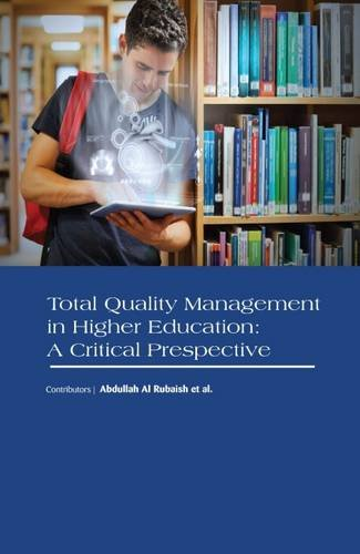 Total Quality Management in Higher Education: A Critical Prespective ebook