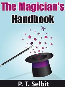 Magic Tricks: The Magician's Handbook: Learn the Best Magic Tricks in the World