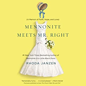 Mennonite Meets Mr. Right Audiobook