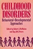 Childhood Disorders, Robert J. McMahon, 0876303793