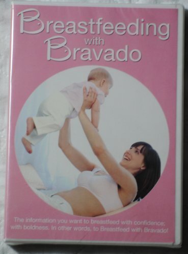 (Breastfeeding with Bravado DVD)