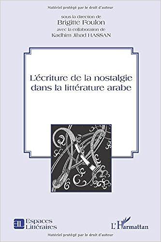 Book L'écriture de la nostalgie dans la littérature arabe