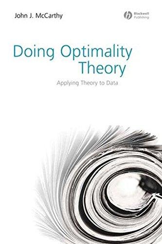 Doing Optimality Theory: Applying Theory to Data