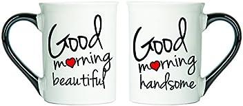 Tumbleweed - Good Morning Beautiful And Good Morning Handsome - Large 18 Ounce Ceramic Coffee Mugs - Coffee Mug Set