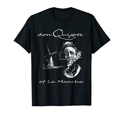 Don Quixote Of La Mancha Shirt Miguel De Cervantes