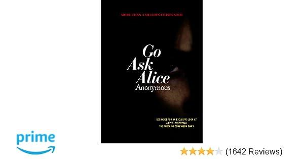 Amazon Com Go Ask Alice 9781416914631 Anonymous Books