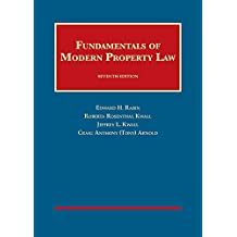 Fundamentals of Modern Property Law (University Casebook Series)