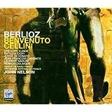 Berlioz: Benvenuto Cellini First recoding of the original Paris Version