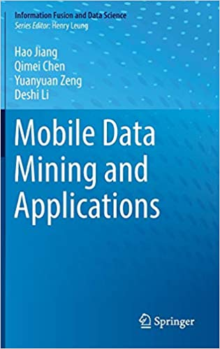 Amazon com: Mobile Data Mining and Applications (Information Fusion