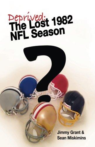 Deprived: The Lost 1982 NFL Season pdf epub