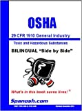 29 CFR 1910 OSHA Toxic and Hazardous Substance Regulations Bilingual Format Side by Side : OSHA Regulations Subpart Z, US Government Regulations, 0991499913