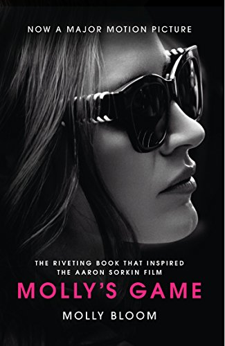 Molly's Game: From Hollywood's Elite to Wall Street's Billionaire Boys Club, My High-Stakes Adventure in the World of Underground Poker - Malaysia Online Bookstore