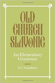 Book Old Church Slavonic: An Elementary Grammar