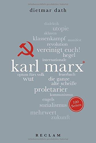Karl Marx. 100 Seiten (Reclam 100 Seiten) Taschenbuch – 16. März 2018 Dietmar Dath Philipp jun. GmbH Verlag