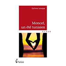 Moncef, un été tunisien (French Edition)