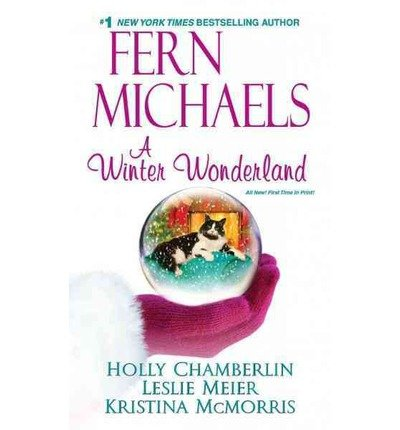 Book cover from A Winter Wonderland by Fern, Holly Chamberlin, Leslie Meier, Kristina McMorris Michaels