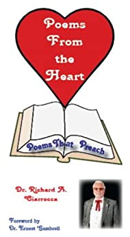Poems From The Heart by [Ciarrocca, Richard A.]