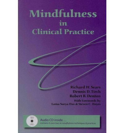 Download [(Mindfulness in Clinical Practice)] [Author: Richard W Sears] published on (August, 2011) PDF