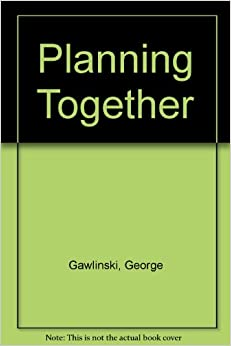 Planning Together: Art of Effective Teamwork