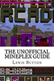 MR Lewis David Button: The Unofficial Mineplex Guide (Paperback); 2015 Edition offers