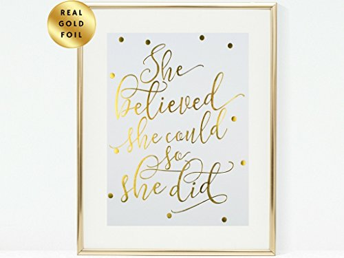 Inspirational Wall Art Decor Gifts for Women Mom Contemporary Artwork Metallic Art Prints Quote Wall Decor Poster Handmade 8 x 10 Modern Art Wall Decor - She believed She Could So She Did - Gold foil