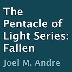 The Pentacle of Light Series, Book 4: Fallen