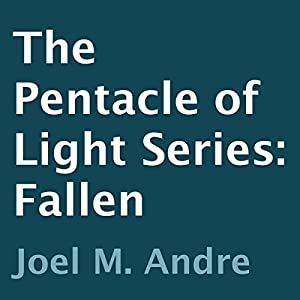 The Pentacle of Light Series, Book 4: Fallen Audiobook