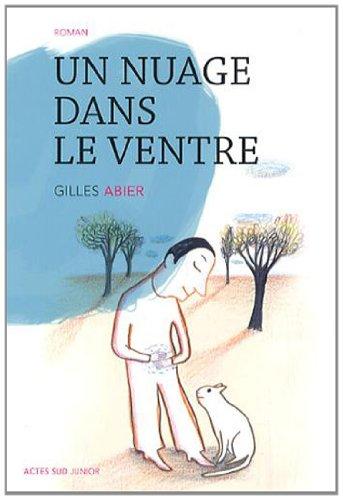 Un nuage dans le ventre de Gilles Abier